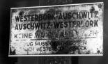 Zuglaufschild Westerbork-Auschwitz. Public Domain