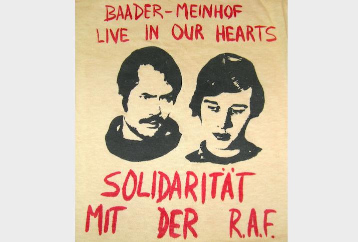 Baader-Meinhof Live in Our Hearts. Solidaritat Mit Der R.A.F.