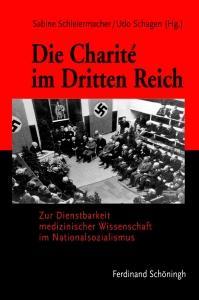 """Buchumschlag """"Die Charité im Dritten Reich"""""""