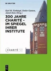 """Buchumschlag """"300 Jahre Charité"""""""