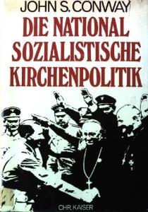 """Buchcover """"Die Nationalsozialistische Kirchenpolitik"""""""