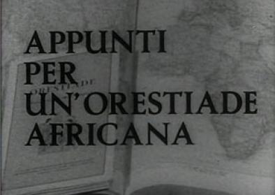 Film still Appunti per un'Orestiade africana