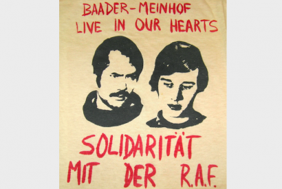 Baader-Meinhof Live in Our Hearts. Solidaritat Mit Der R.A.F.